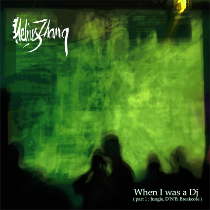 Helius Zhamiq - When I Was DJ Part 1